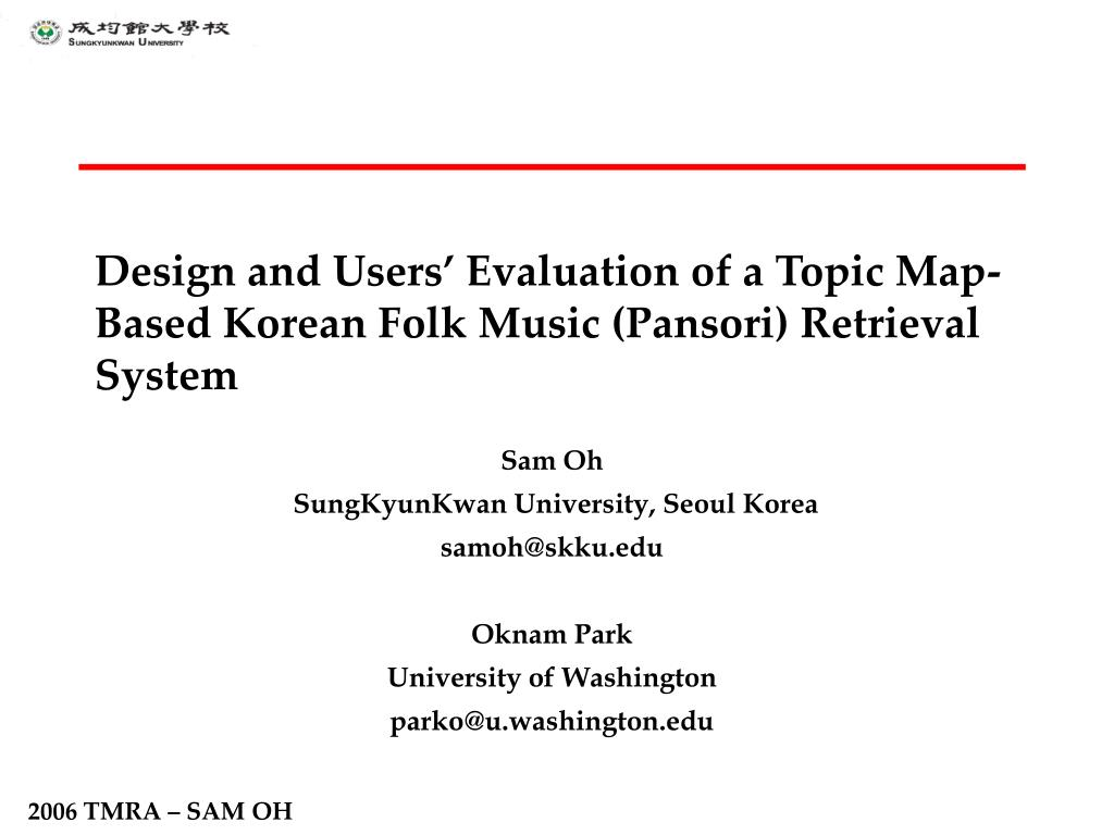 design and users evaluation of a topic map based korean folk music pansori retrieval system l.