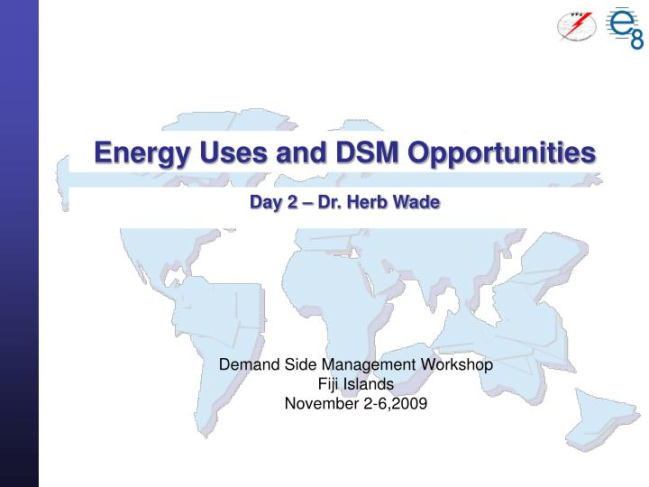 energy uses and dsm opportunities n.