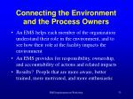 connecting the environment and the process owners