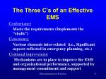 the three c s of an effective ems
