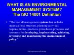 what is an environmental management system the iso 14001 definition