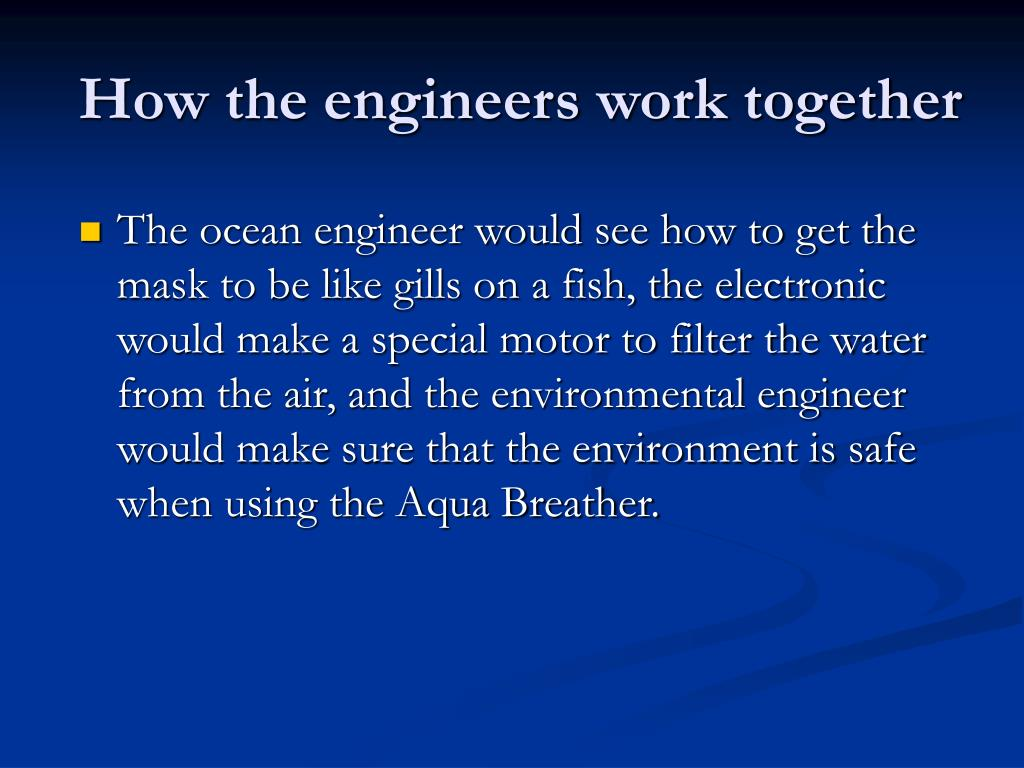 How the engineers work together