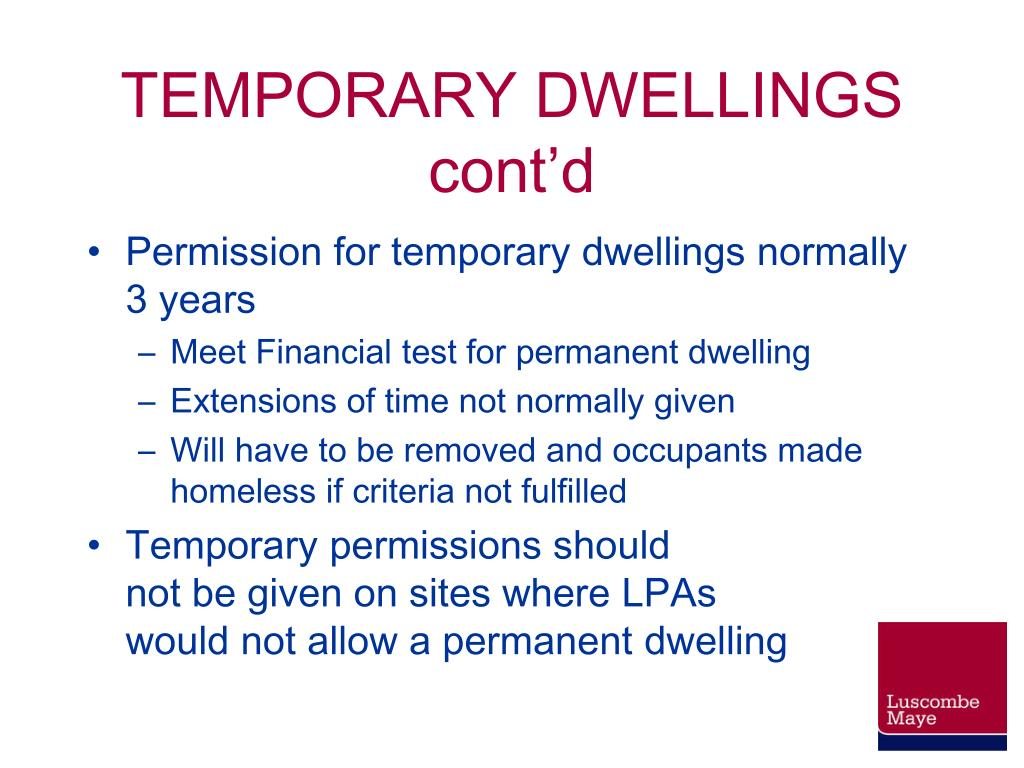 TEMPORARY DWELLINGS cont'd