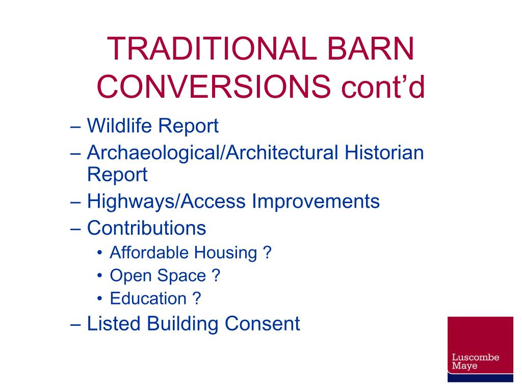 TRADITIONAL BARN CONVERSIONS cont'd