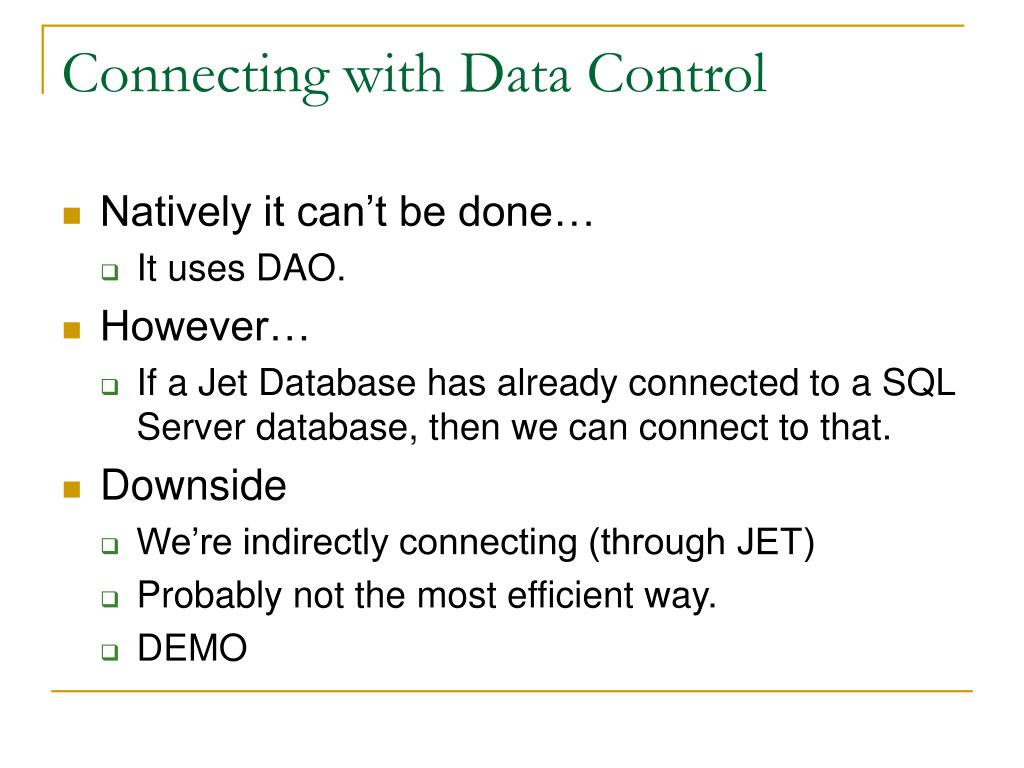 Connecting with Data Control