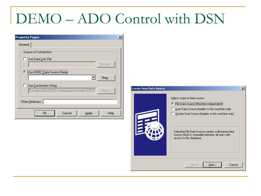 DEMO – ADO Control with DSN