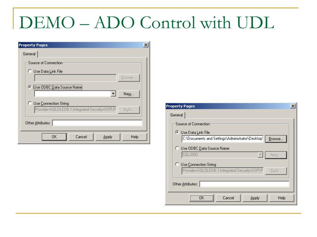 DEMO – ADO Control with UDL