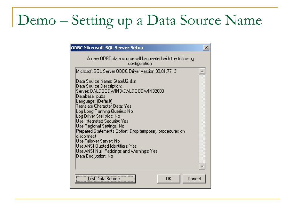 Demo – Setting up a Data Source Name