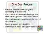 one day program