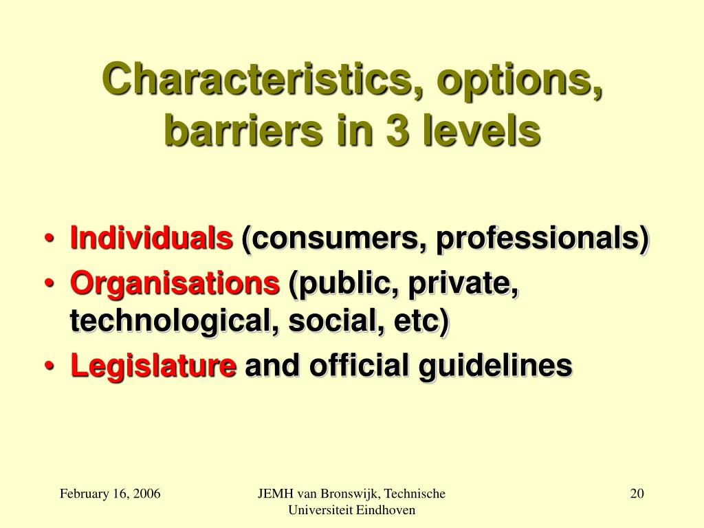 Characteristics, options, barriers in 3 levels