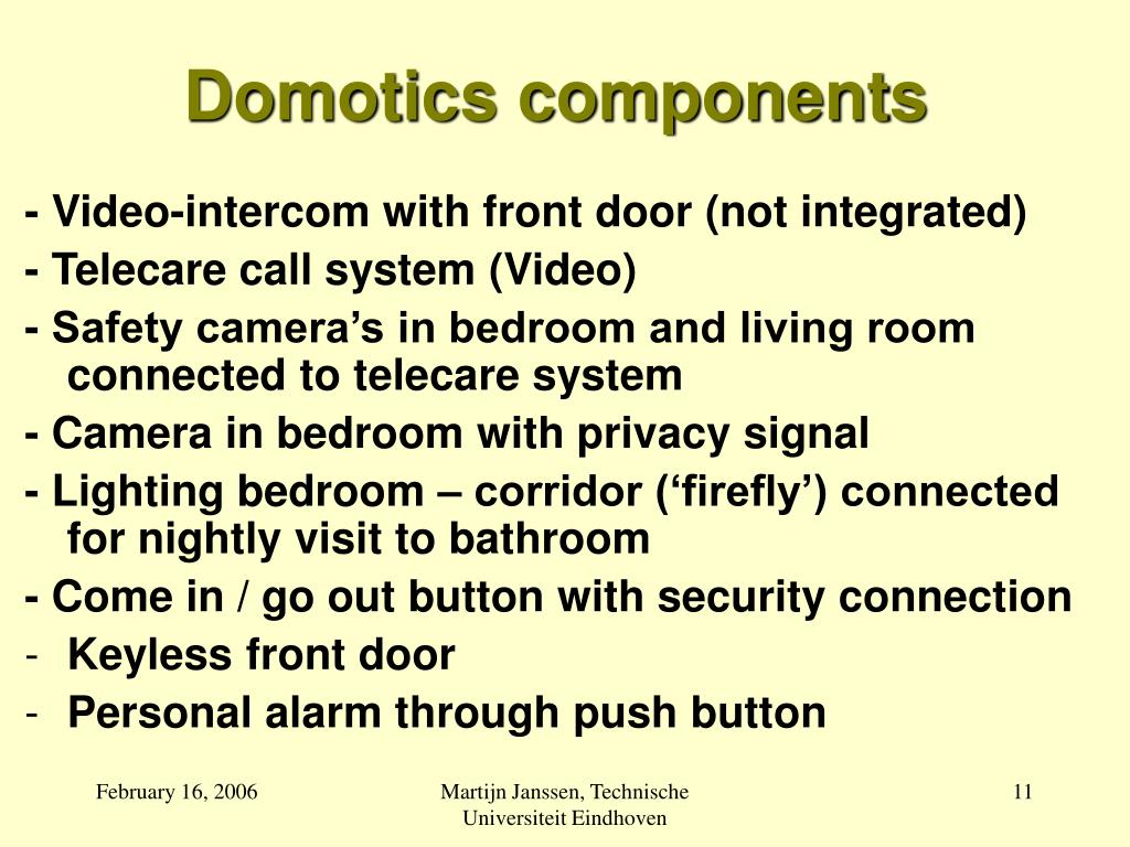 Domotics components