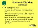 selection eligibility continued