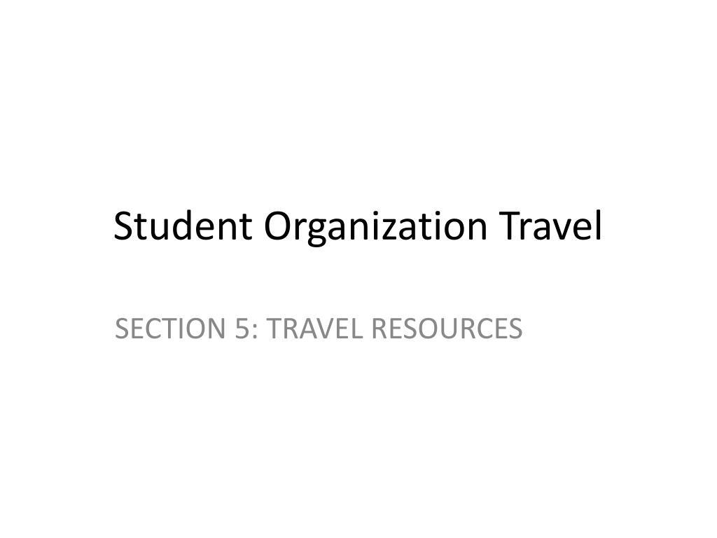 Student Organization Travel