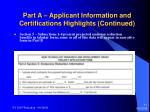 part a applicant information and certifications highlights continued11