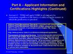 part a applicant information and certifications highlights continued13