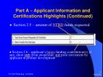 part a applicant information and certifications highlights continued9