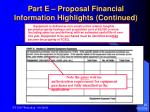 part e proposal financial information highlights continued29