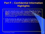 part f confidential information highlights