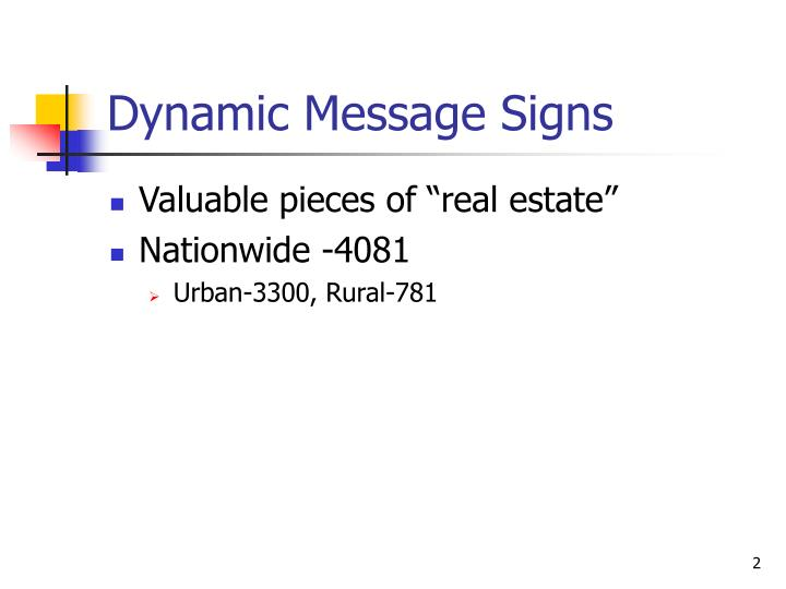 Dynamic message signs