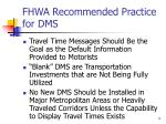 fhwa recommended practice for dms