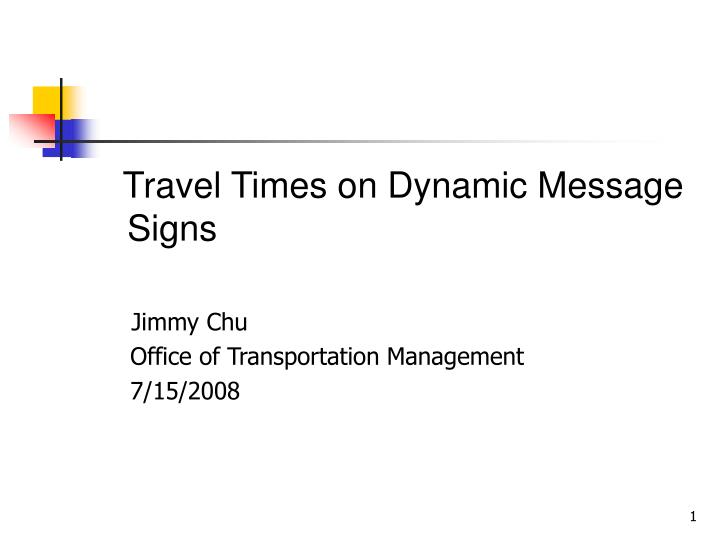 Travel Times on Dynamic Message Signs