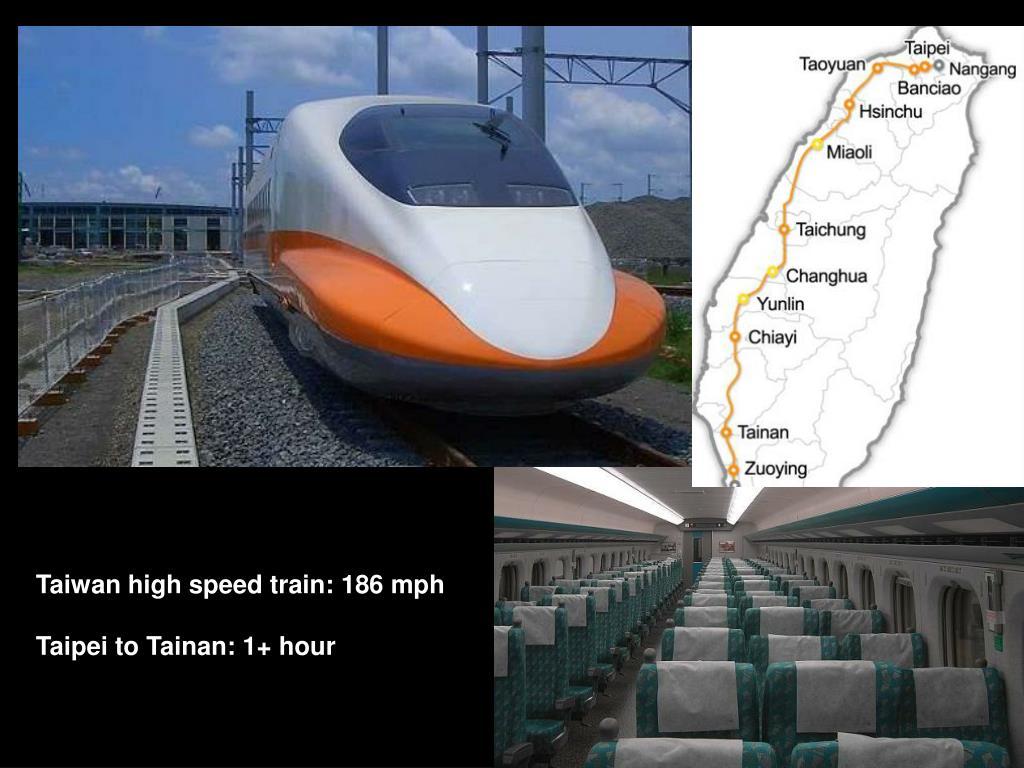 Taiwan high speed train: 186 mph