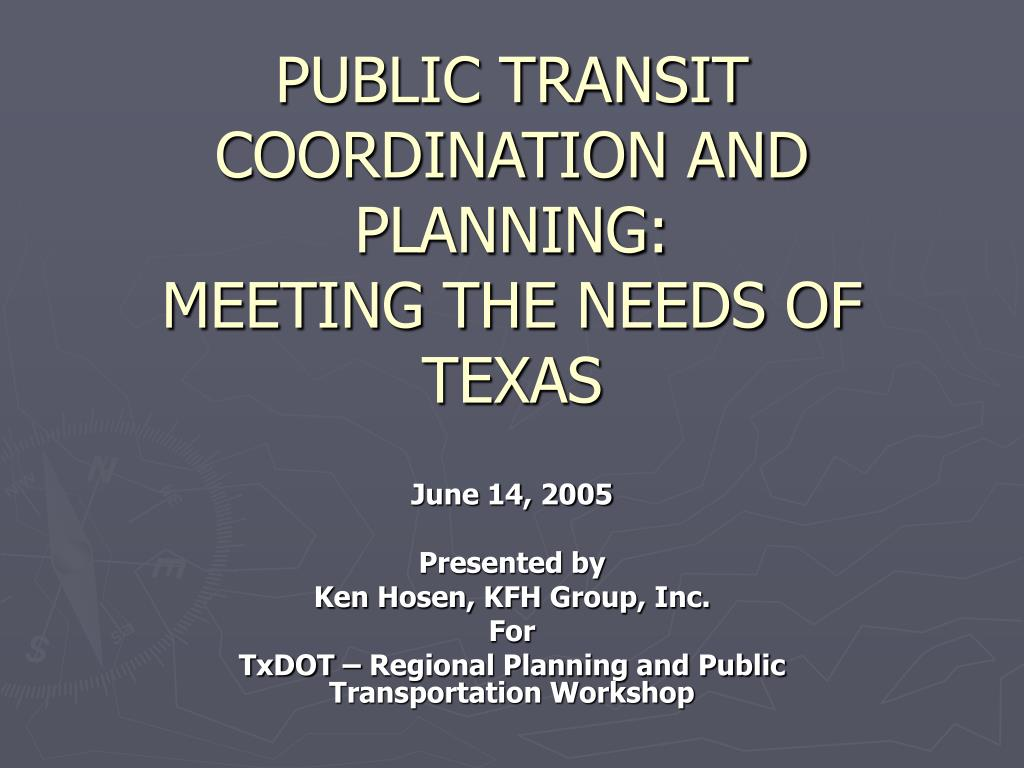 public transit coordination and planning meeting the needs of texas l.