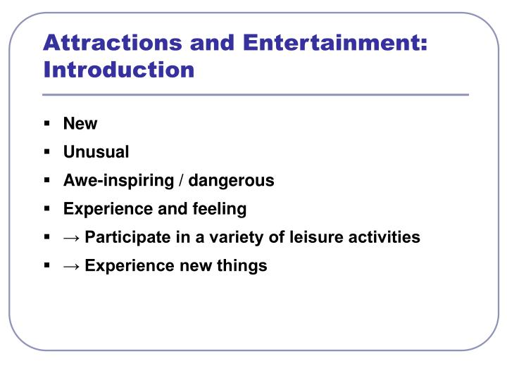Attractions and entertainment introduction