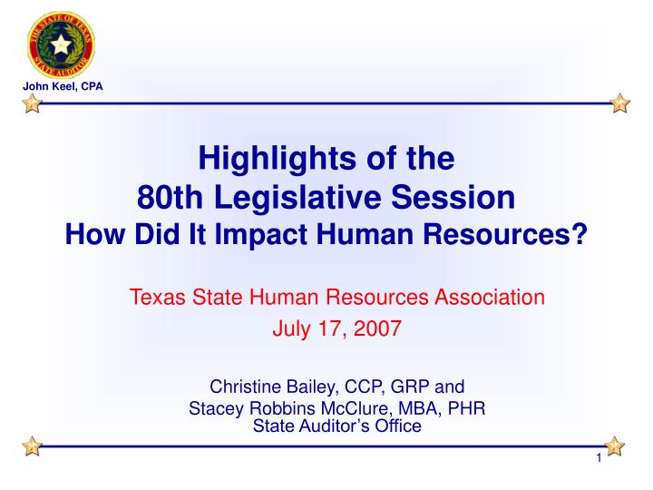 Highlights of the 80th legislative session how did it impact human resources