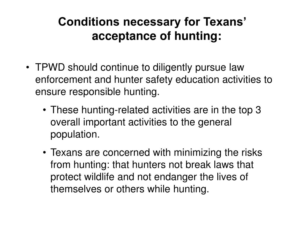 Conditions necessary for Texans' acceptance of hunting: