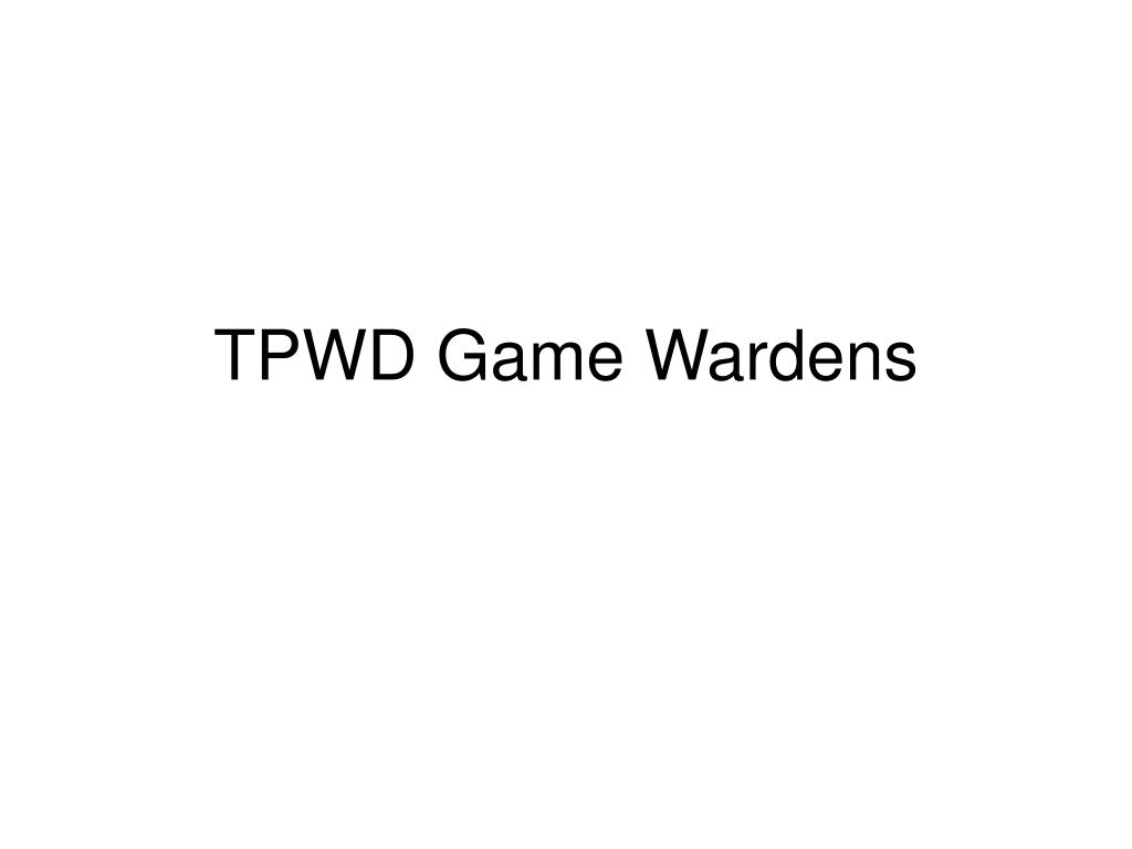 TPWD Game Wardens