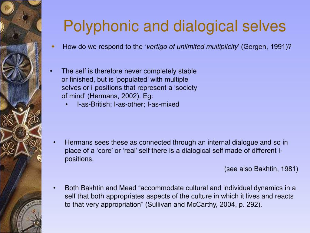 Polyphonic and dialogical selves