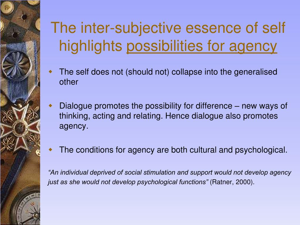 The inter-subjective essence of self highlights