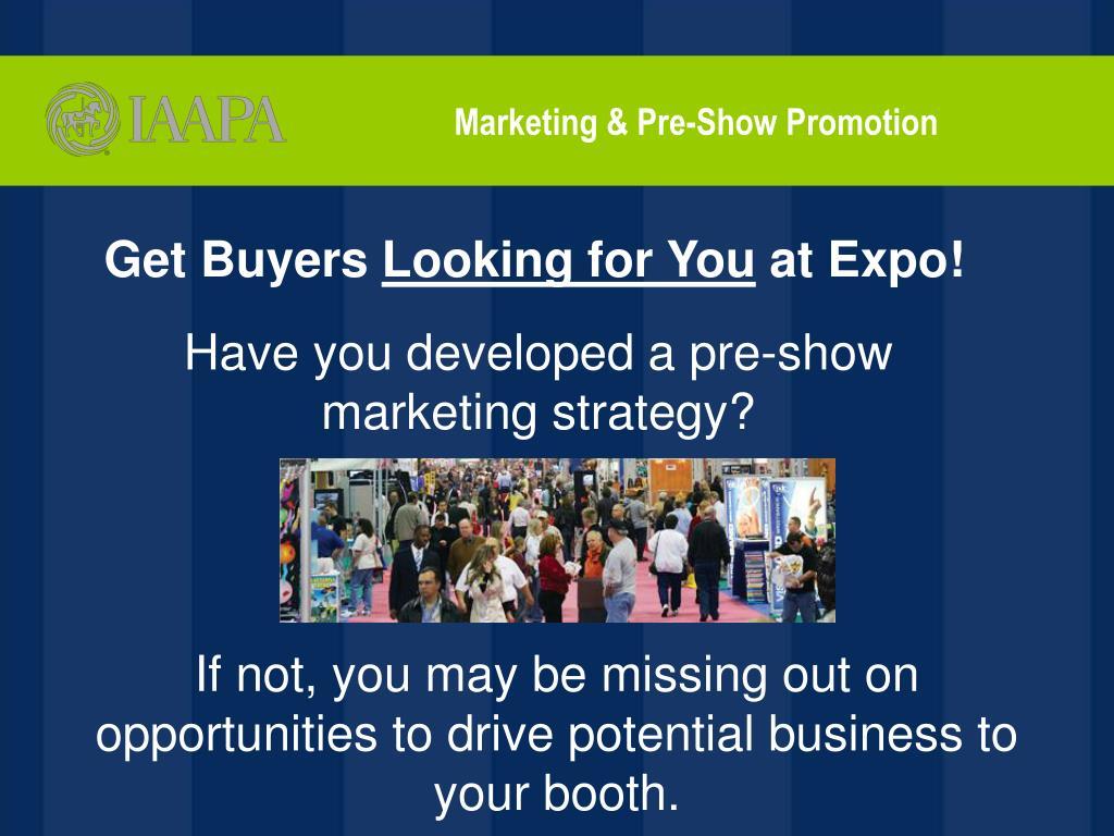 Marketing & Pre-Show Promotion