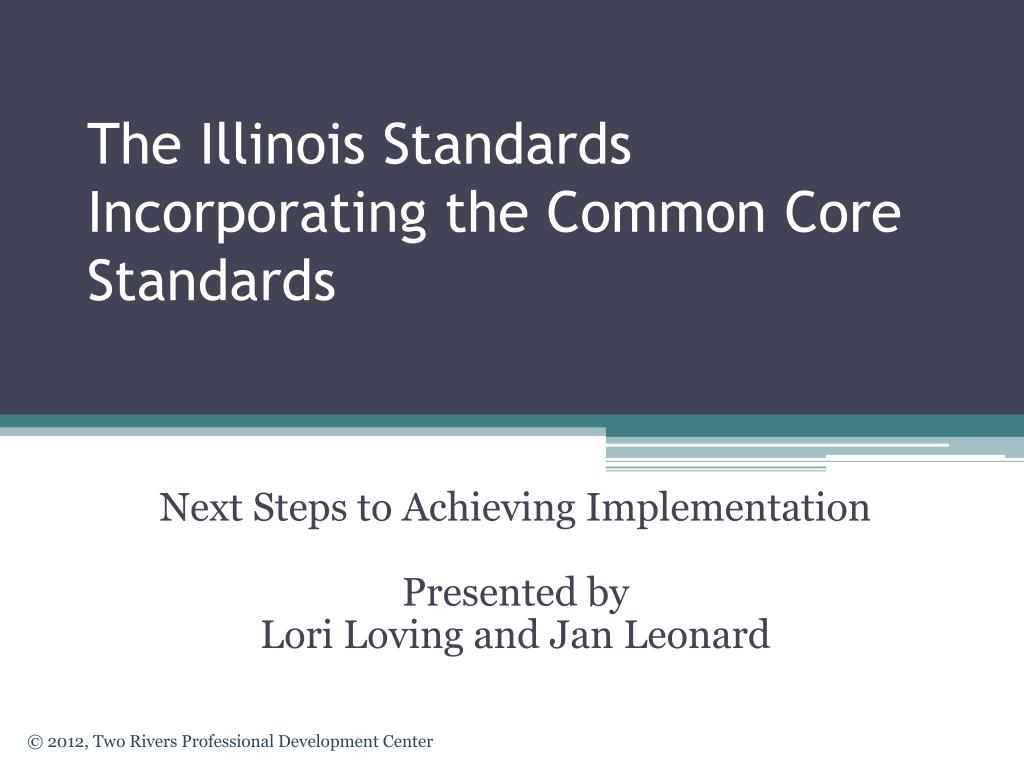 the illinois standards incorporating the common core standards