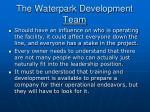the waterpark development team