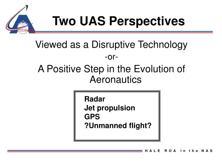 Two UAS Perspectives