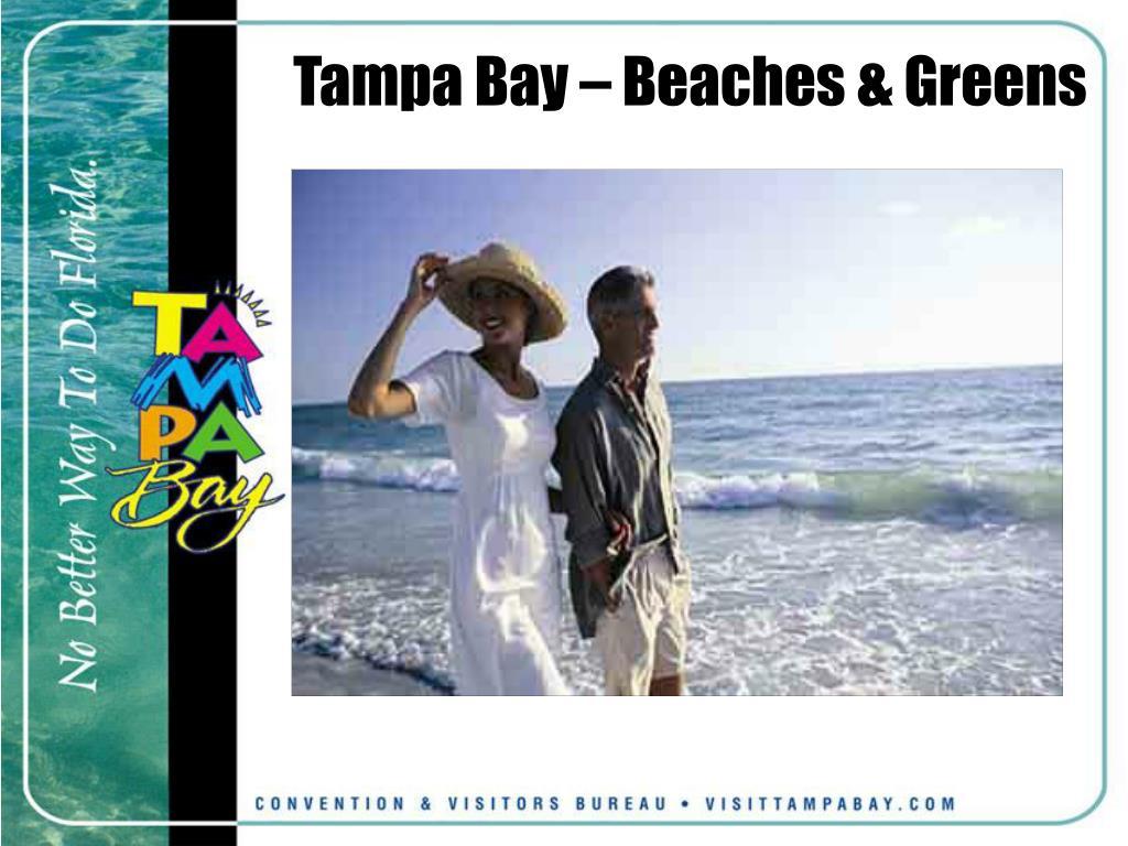 Tampa Bay – Beaches & Greens