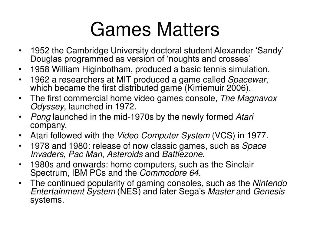 Games Matters