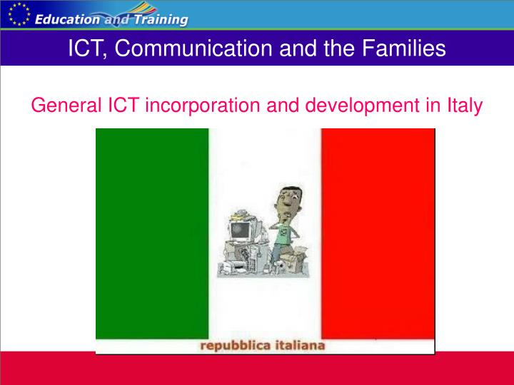 Ict communication and the families