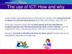 the use of ict how and why20