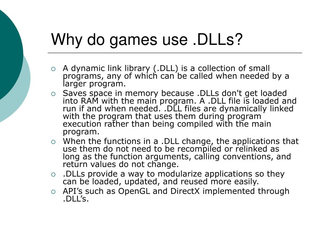 Why do games use .DLLs?