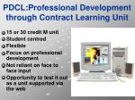 pdcl professional development through contract learning unit