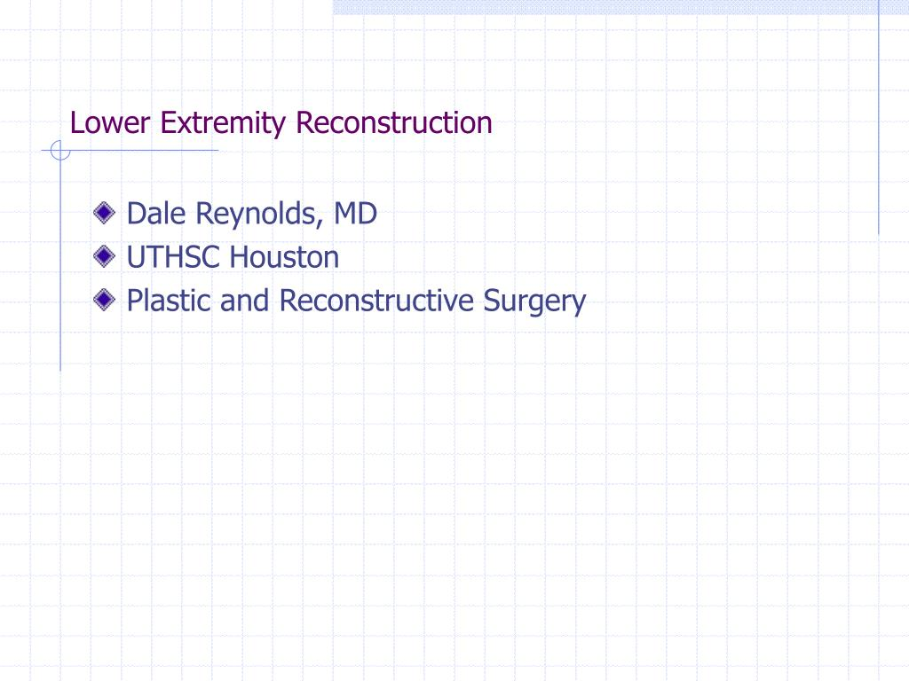 lower extremity reconstruction l.