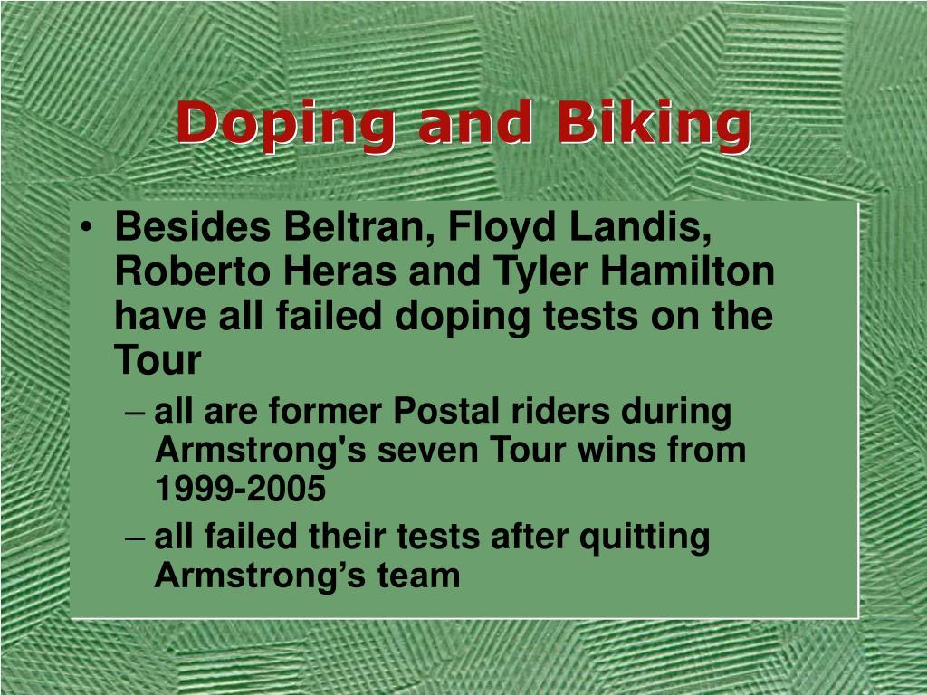 Doping and Biking