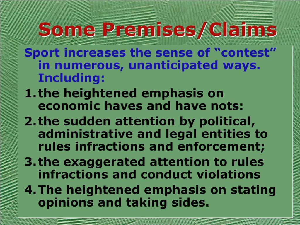 Some Premises/Claims