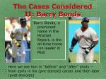 the cases considered ii barry bonds