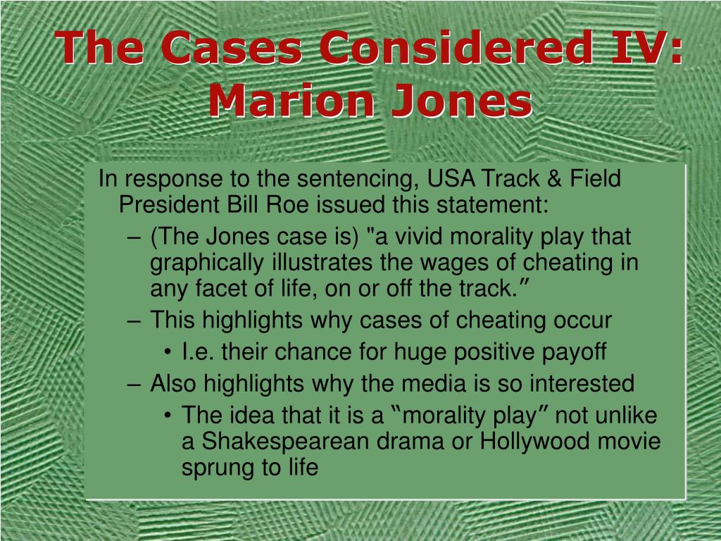 The Cases Considered IV:
