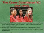 the cases considered vi don imus50