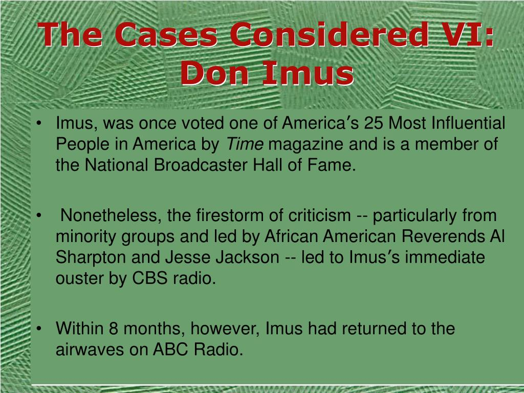 The Cases Considered VI: Don Imus